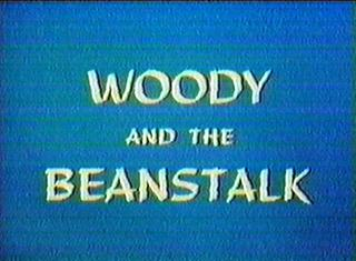 Woody and the Beanstalk.jpg