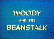 "The English title for ""Woody and the Beanstalk"""
