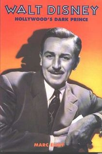 Cover to Walt Disney: Hollywood's Dark Prince, which first recounted the short.