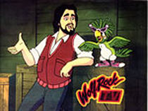 Wolfman Jack, the title character, and sidekick parrot Bopper
