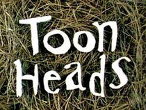 The title card for ToonHeads.