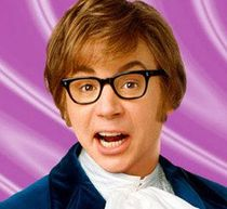 Mike Myers as Austin Powers.
