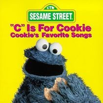 "Cover for ""C is for Cookie,"" one of three albums featuring this song."