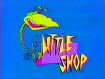 "Little Shop title card, featuring ""Junior""."